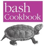[PDF] [EPUB] Bash Cookbook: Solutions and Examples for Bash Users Download