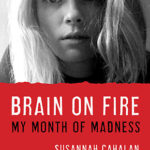 [PDF] [EPUB] Brain on Fire: My Month of Madness Download