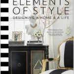 [PDF] [EPUB] Elements of Style: Designing a Home  a Life Download