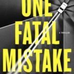[PDF] [EPUB] One Fatal Mistake Download