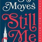 [PDF] [EPUB] Still Me (Me Before You, #3) Download