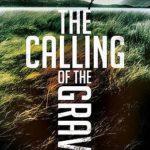 [PDF] [EPUB] The Calling of the Grave (David Hunter, #4) Download
