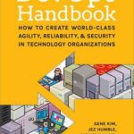 [PDF] [EPUB] The DevOps Handbook: How to Create World-Class Agility, Reliability, and Security in Technology Organizations Download