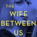[PDF] [EPUB] The Wife Between Us Download