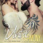 [PDF] [EPUB] Until Harmony (Until Her, #4) Download