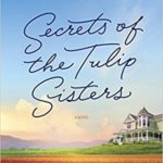 [PDF] [EPUB] Secrets of the Tulip Sisters Download