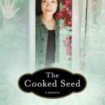 [PDF] [EPUB] The Cooked Seed: A Memoir Download