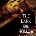 [PDF] [EPUB] The Dark and Hollow Places (The Forest of Hands and Teeth, #3) Download