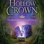 [PDF] [EPUB] The Hollow Crown (Kingfountain #4) Download