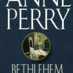 [PDF] [EPUB] Bethlehem Road (Charlotte and Thomas Pitt, #10) Download
