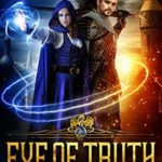 [PDF] [EPUB] Eye of Truth (Agents of the Crown, #1) Download