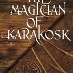 [PDF] [EPUB] The Magician of Karakosk: Tales from the Innkeeper's World Download