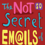 [PDF] [EPUB] The Not So Secret Emails Of Coco Pinchard (Coco Pinchard, #1) Download