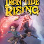 [PDF] [EPUB] Iron Tide Rising (The Map to Everywhere, #4) Download