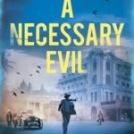 [PDF] [EPUB] A Necessary Evil (Sam Wyndham, #2) Download