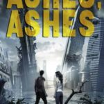 [PDF] [EPUB] Ashes, Ashes (Ashes, Ashes, #1) Download