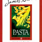 [PDF] [EPUB] Beard on Pasta (James Beard Library of Great American Cooking) Download