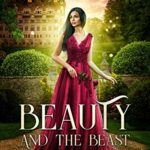 [PDF] [EPUB] Beauty and the Beast (Timeless Fairy Tales, #1) Download