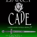 [PDF] [EPUB] Cade (The Ghosts of Culloden Moor #17) Download