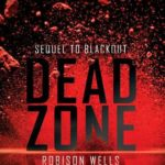 [PDF] [EPUB] Dead Zone  (Blackout, #2) Download