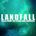 [PDF] [EPUB] Landfall: Tales From the Flood Ark Universe Download