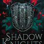 [PDF] [EPUB] Shadow Knights: Knights of the Realm, Book 2 Download
