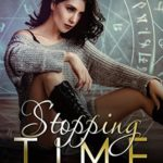 [PDF] [EPUB] Stopping Time: Paranormal Fantasy Young Adult New Adult Romance (Kerrigan Chronicles Book 1) Download