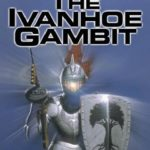 [PDF] [EPUB] The Ivanhoe Gambit (Time Wars, #1) Download