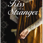 [PDF] [EPUB] The Kiss of a Stranger (The Jonquil Brothers, #0) Download