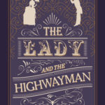 [PDF] [EPUB] The Lady and the Highwayman Download