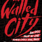 [PDF] [EPUB] The Walled City Download