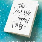 [PDF] [EPUB] The Year We Turned Forty Download