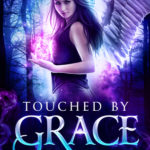 [PDF] [EPUB] Touched by Grace (Divine Fate, #2) Download