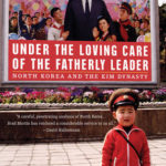 [PDF] [EPUB] Under the Loving Care of the Fatherly Leader: North Korea and the Kim Dynasty Download
