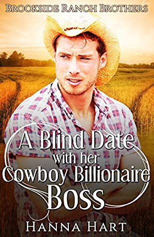 [PDF] [EPUB] A Blind Date With Her Cowboy Billionaire Boss (Brookside Ranch Brothers #2) Download by Hanna Hart