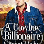 [PDF] [EPUB] A Cowboy Billionaire Secret Baby (Brookside Ranch Brothers #4) Download