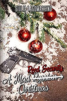 [PDF] [EPUB] A Mad Reed Security Christmas (Reed Security, #20) Download by Giulia Lagomarsino