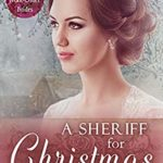 [PDF] [EPUB] A Sheriff for Christmas (Spinster Mail-Order Brides #8) Download