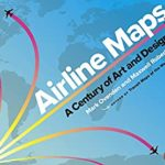 [PDF] [EPUB] Airline Maps: A Century of Art and Design Download