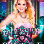 [PDF] [EPUB] Amazing Grace (Fairy Tales of a Trailer Park Queen, #15) Download
