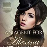 [PDF] [EPUB] An Agent for Alexina (The Pinkerton Matchmaking Series Book 42) Download