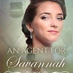 [PDF] [EPUB] An Agent for Savannah (The Pinkerton Matchmaker #44) Download
