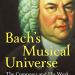 [PDF] [EPUB] Bach's Musical Universe: The Composer and His Work Download