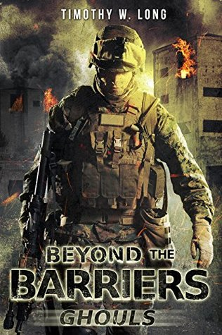 [PDF] [EPUB] Beyond the Barriers: Ghouls Download by Timothy W. Long