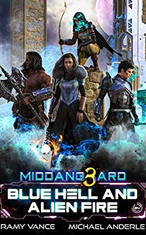 [PDF] [EPUB] Blue Hell And Alien Fire (Middang3ard Book 4) Download by Ramy Vance