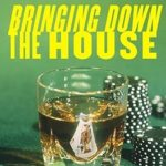 [PDF] [EPUB] Bringing Down the House: The Inside Story of Six M.I.T. Students Who Took Vegas for Millions Download