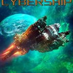 [PDF] [EPUB] Cybership Download