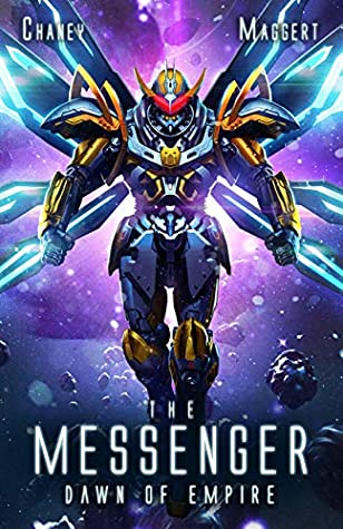 [PDF] [EPUB] Dawn of Empire: A Military Scifi Epic (The Messenger Book 5) Download by J.N. Chaney