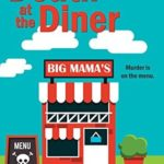 [PDF] [EPUB] Death At The Diner (A Moose River Mystery Book 7) Download