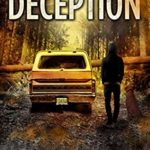 [PDF] [EPUB] Deception: A Post-Apocalyptic Survival series (Dark Road Book 7) Download